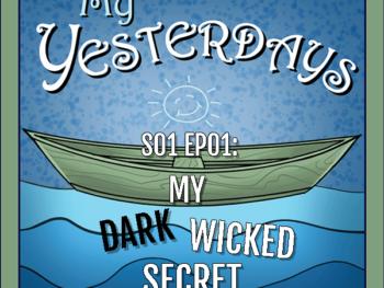 S01 EP01: My Dark Wicked Secret 1