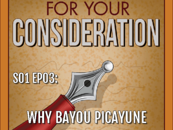S01 EP03: Why Bayou Picayune?