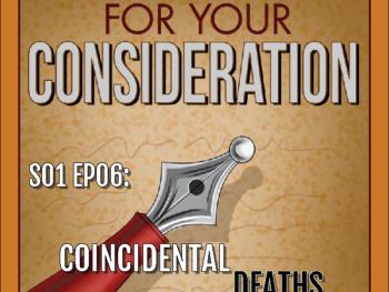 S01 EP06: Coincidental Deaths