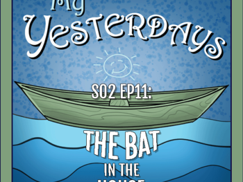 BP Podcast S02 EP11: The Bat in the House