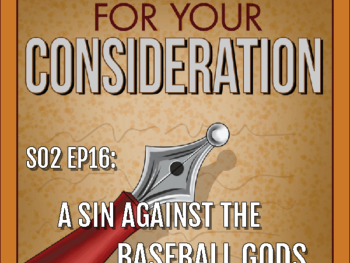 BP Podcast S02 EP16: A sin against the baseball gods