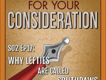 BP Podcast S02 EP17: Why lefties are called southpaws