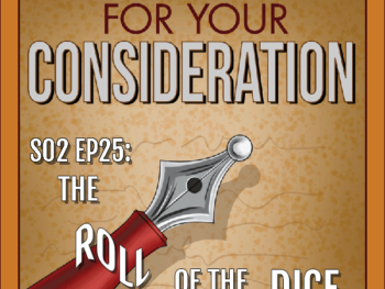 BP Podcast S02 EP25: The roll of the dice